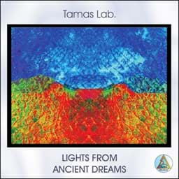 Bild von Lights from Ancient Dreams (Tamas Lab.)